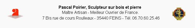Pascal POIRIER - Sculpteur sur bois et sur pierre